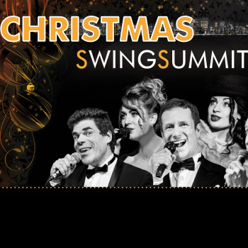 Swing Summit: Christmas with Sinatra & fellows