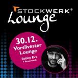 STOCKWERK VORSILVESTER LOUNGE -<font color=red> Ausverkauft!!!</font>