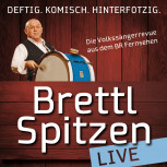 IN PEITING // Brettl-Spitzen live