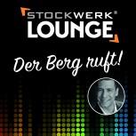 STOCKWERK LOUNGE: Der Berg ruft!