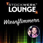 STOCKWERK LOUNGE: Wiesnflimmern