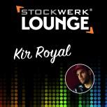 STOCKWERK LOUNGE: Kir Royal